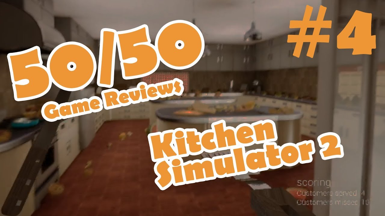 50/50 Game Reviews: Kitchen Simulator 2