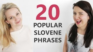 20 phrases Slovenes use the most
