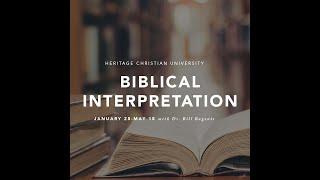 Biblical Interpretation with Dr. Bill Bagents