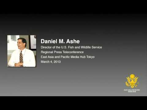 Regional Telephone Conference with Daniel Ashe, Director, U.S. Fish and Wildlife Service