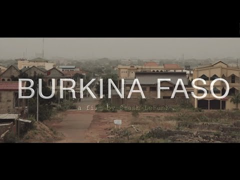 Burkina Faso - A Short Film