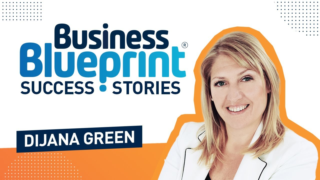 Business blueprint success story dijana green youtube business blueprint success story dijana green malvernweather Images