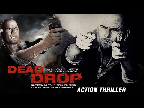 Download Dead Drop: Agent C.I.A Full Action Movies 2016   Luke Goss, Nestor Carbonell, Cole Hauser