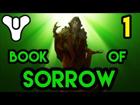 Book of Sorrow Verse 1: Destiny Lore