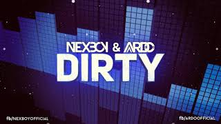 NEXBOY & Ardo - Dirty (Original Mix)
