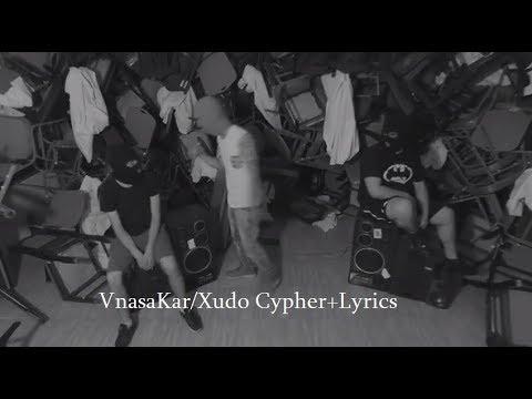 VnasaKar/Xudo Cypher+Lyrics