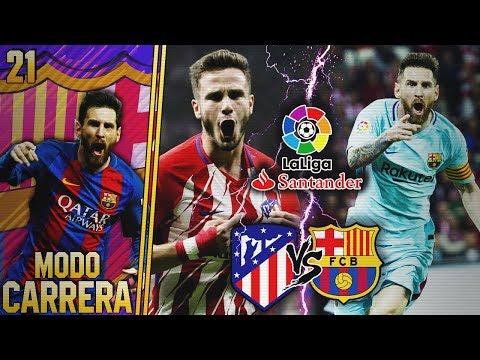 FIFA 18 | MODO CARRERA - FC BARCELONA | ¡SEGUNDO DUELO DE TITANES VS. ATLETICO MADRID! #21