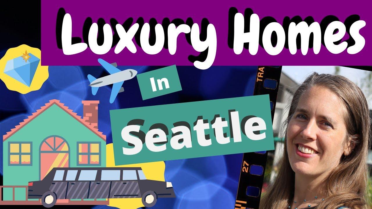 Selling Luxury Real Estate In Shoreline, WA - Luxury Home Market Around Seattle, Washington
