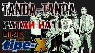Tipe-X - Tanda-Tanda Patah Hati (Vidio lirik)