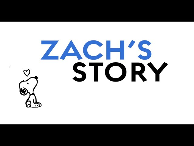 Zach's Story