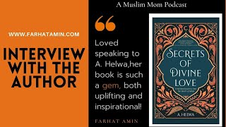 Secrets of Divine Love Interview with A.Helwa