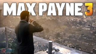 Max Payne 3 Part 1 | PC Gameplay Walkthrough | Game Let