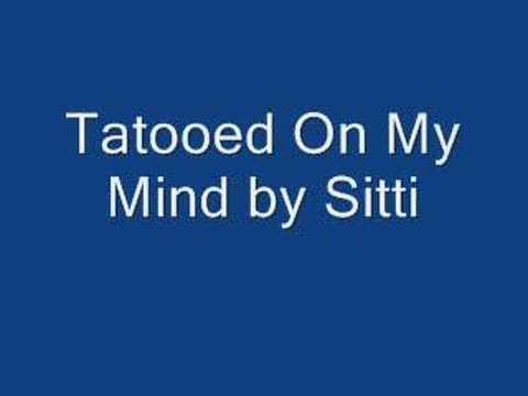 Tatooed On My Mind  Sitti