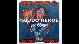 DOWN BY LAW - PSEUDO HEROES split CD (FULL ALBUM)