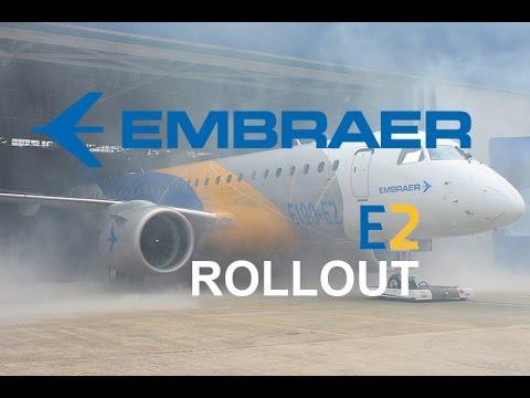 Embraer E190-E2 - Rollout