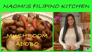 Filipino Vegetarian recipe (Mushroom Adobo) Filipino Vegan recipe (Filipino cooking channel)