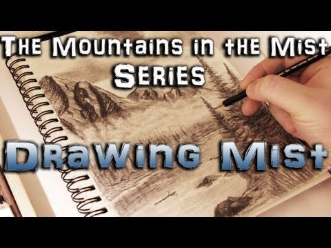 How to Draw Mist - Mountains in the Mist Series Part 4