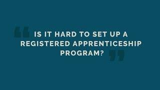 Is It Hard To Set Up A Registered Apprenticeship Program?