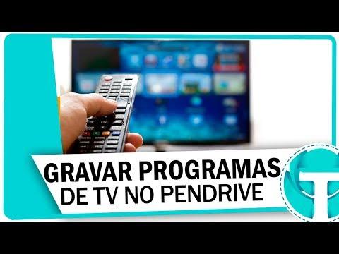 Como gravar programas de TV no Pendrive ou HD Externo