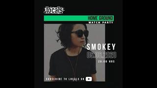 Locals Home Ground - Smokey