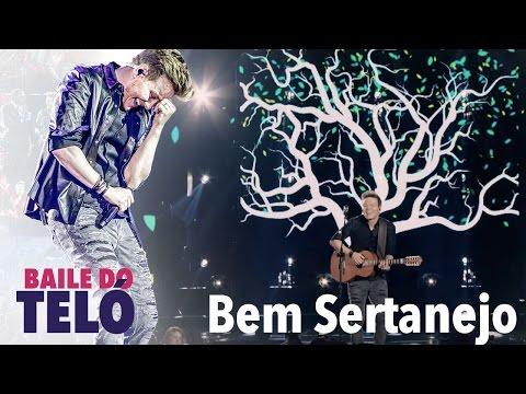 Bem Sertanejo (DVD Baile Do Teló)
