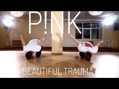 P!NK - Beautiful Trauma | choreography by Ilya Padzina