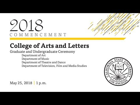 College of Arts and Letters Graduate and Undergraduate Ceremony