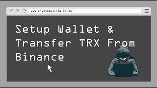 Setup Tron Wallet & Transfer TRX from Binance & Then Vote!!!