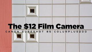 (Pilot) Film Photography Episode 1- The $12 Canon SureShot 85 Zoom with Kodak ColorPlus 85 Video