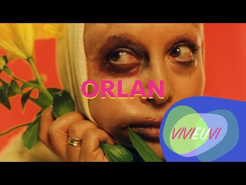 ORLAN - ARTE E FEMINISMO