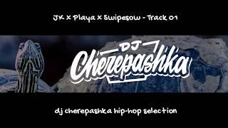 Скачать JK X Playa X Swipesow Tape 01 Track 01