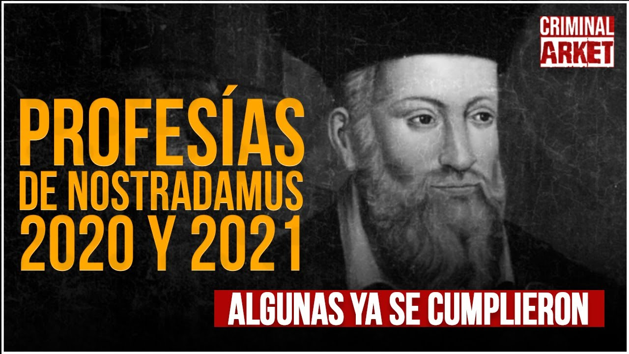 Nostradamus Vorhersagen 2021
