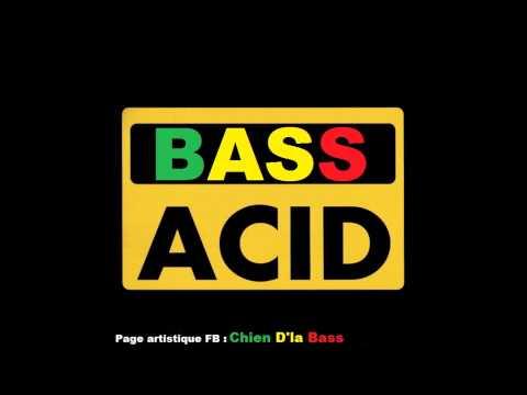 ☠ CHIEN D'LA BASS -► Epidemie D'acid -► N°16 [ AcidCore ]