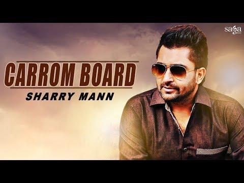 Sharry Mann New Song : Carrom Board (Official Video) | Goldboy | New Punjabi Songs | Saga Music
