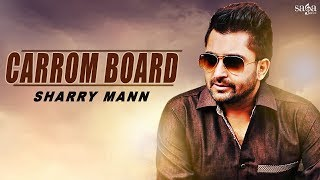 Sharry Mann New Song : Carrom Board (Official Video) | Goldboy | New Punjabi Songs | Saga Music thumbnail