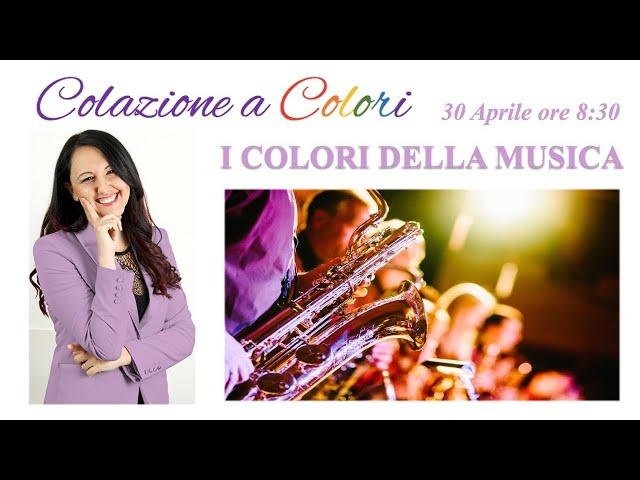 Colazione a colori con Samya- I colori della musica -  30 Aprile 2021