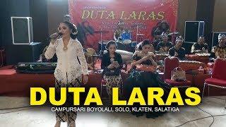 Download lagu CAMPURSARI DUTA LARAS BOYOLALI SOLO KLATEN SALATIGA SEMARANG MP3