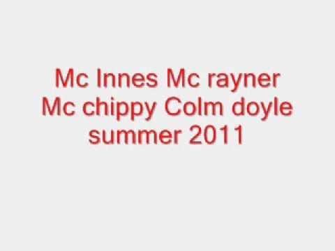 Mc innes mc rayner mc chippy colm summer 2011 trak 5