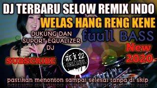 Download DJ ANGKLUNG TERBARU WELAS HANG RENG KENE  SELOW REMIX INDO FULL BASS
