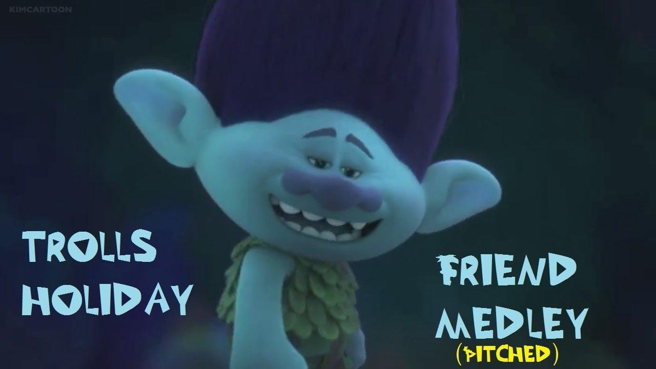 Trolls Holiday On Nbc >> Trolls Holiday - Friend Medley (All Songs Sung by Branch) - YouTube