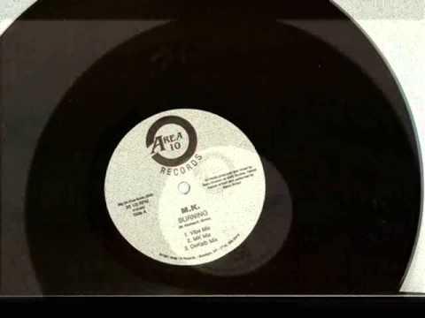 MK (Marc Kinchen) - Burning (Original Release) 1991