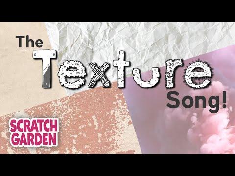 The Texture Song | Scratch Garden
