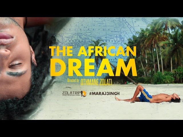 THE AFRICAN DREAM - Short film 2017