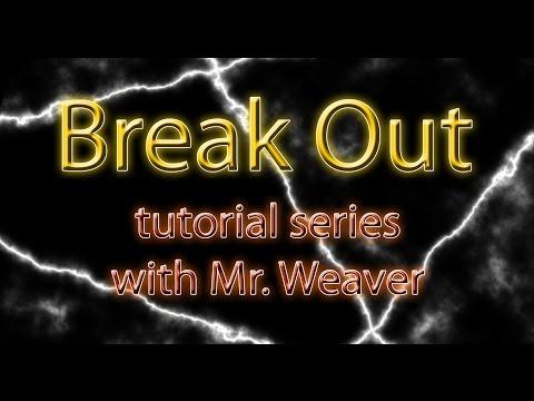 Weaver - Visual Basic Tutorial - Break Out 005
