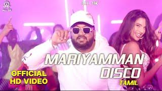 All Ok - Mariyamman Disco  MD | Tanya Hope | Tennis Krishna | Tamil Song 2020