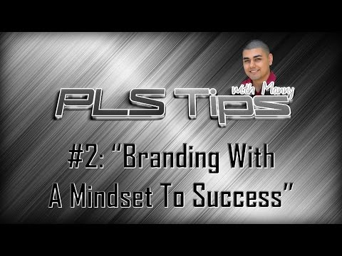 "#3: ""Branding With A Mindset To Success"" 