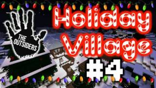 Minecraft: Holiday Village w/ The Outsiders Ep. 4 - Up Goes The Tree (HD)