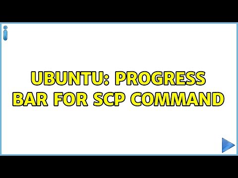 Ubuntu: Progress bar for scp command (4 solutions!) - YouTube