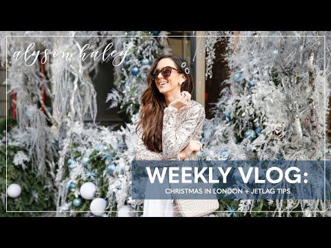 Weekly Vlog #1: London At Christmas + Jet Lag Tips
