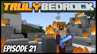 The Destruction And Shenanigans! - Truly Bedrock (Minecraft Survival Let's Play) Episode 21